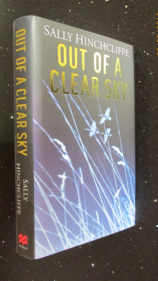 Image for Out Of A Clear Sky [Signed Lined and Dated 1st printing ]