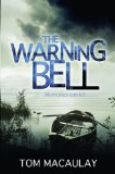 Image for The Warning Bell [ an Unread Signed First Printing Very Fine copy]
