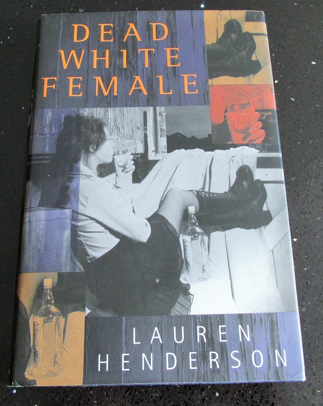 Image for Dead White Female [ first Edition First Pinting ]
