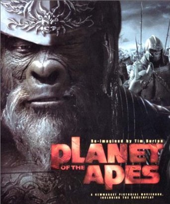 Image for Planet of the Apes  Re-Imagined By Tim Burton [ a Fine First Printing ]