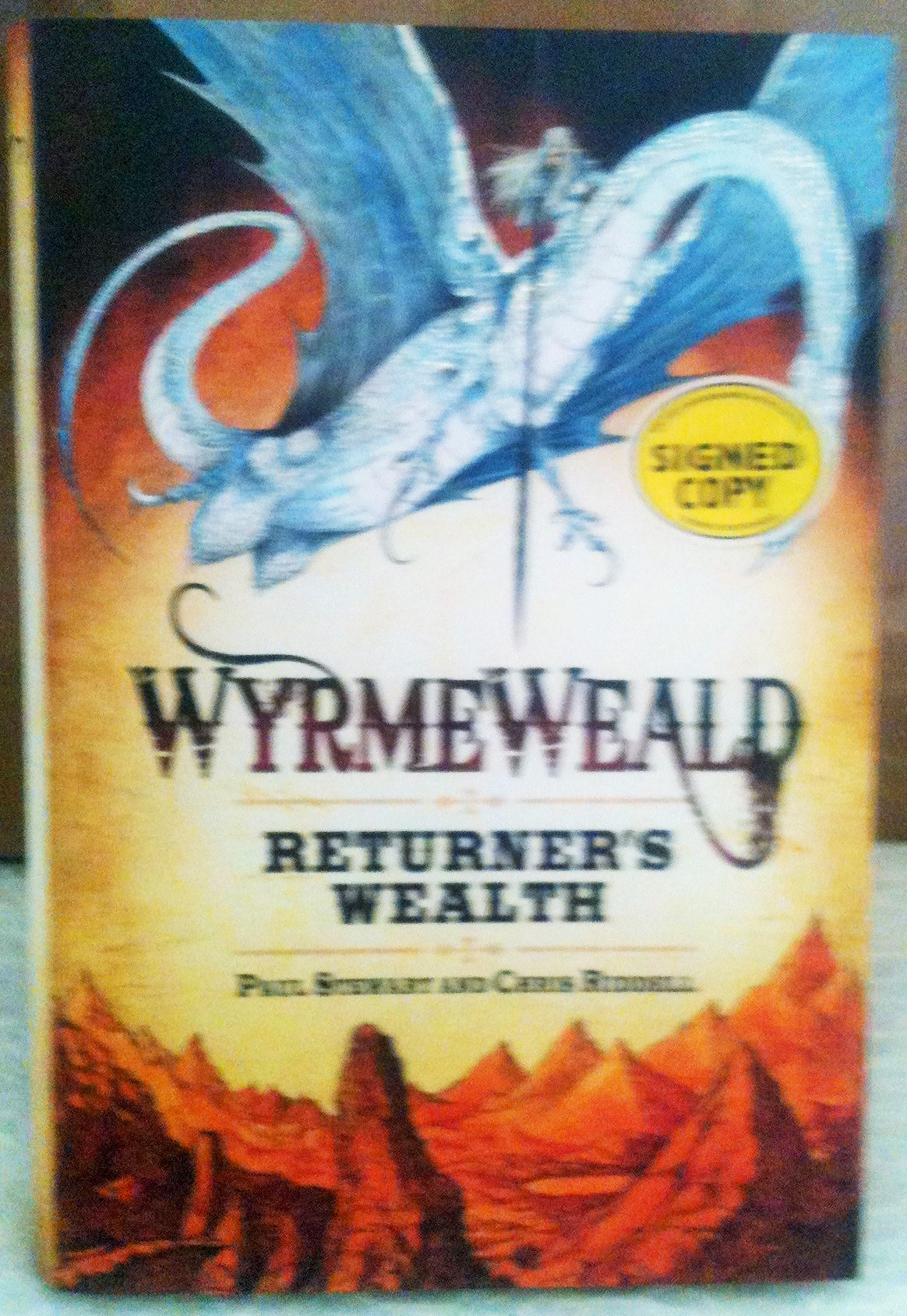 Image for Wyrmeweald Returner's Wealth Unread Fine Signed By Both Authors First Edition Hardback in Dustjacket