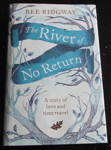 Image for The River of No Return A Storyn of Love and Time Travel [ First Edition First Printing ]