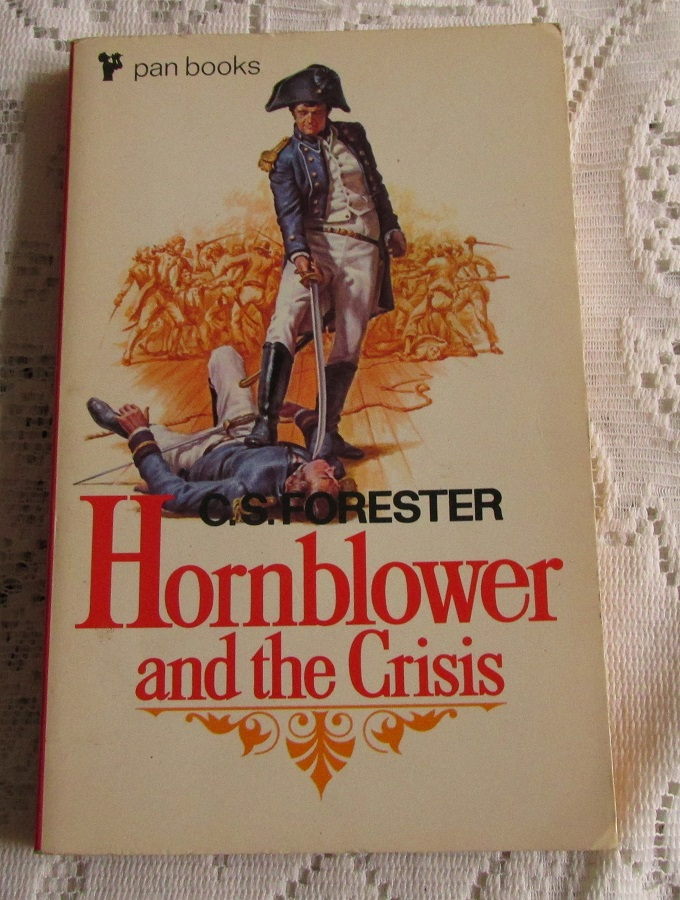 Image for Hornblower and the Crisis [ First Pan Printing ]