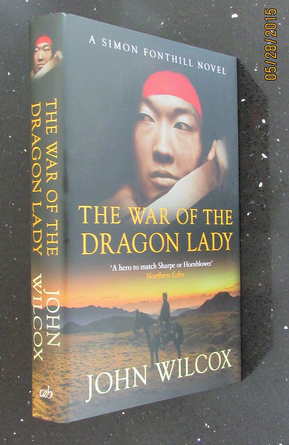 Image for The War of the Dragon Lady Unread Signed Lined Dated First Edition Hardback in Dustjacket