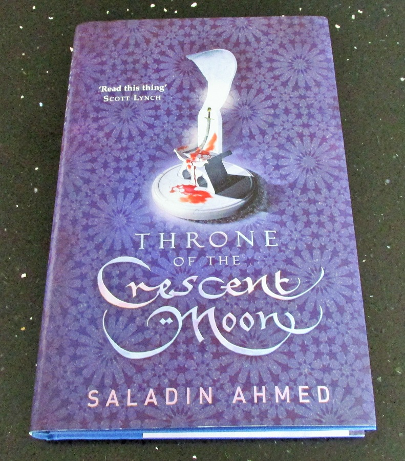 Image for Throne of the Crescent Moon First edition hardback in Dustjacket