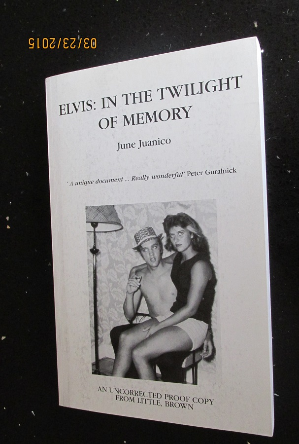 Image for Elvis In the Twilight of Memory [ an Uncorrected Proof Very Fine Unread Copy ]