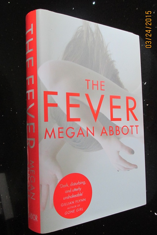 Image for The Fever First Edition Hardback in Dustjacket