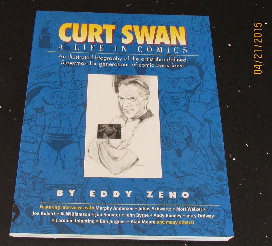 Image for Curt Swan: A Life in Comics First Printing