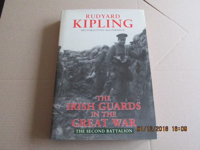 Image for The Irish Guards in the Great War: The Second Battalion  [ First Printing ]
