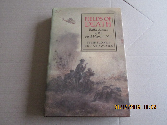 Image for Fields of Death: Battle Scenes of the First World War