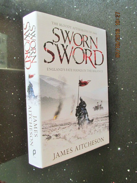 Image for Sworn Sword The Bloody Aftermath of 1066  First Edition Hardback in Dustjacket