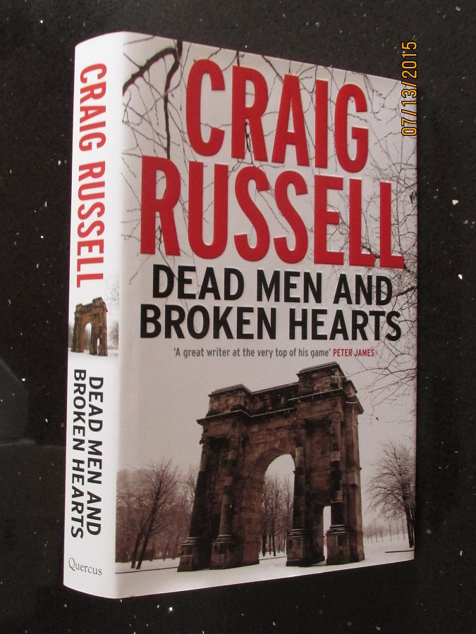 Image for Dead Men and Broken Hearts A Lennox Thriller [ an Unread SIGNED and DATED Fine First Printing ]