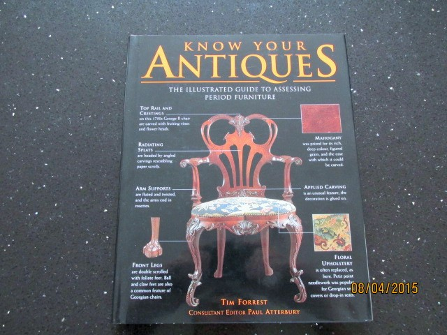 Image for Know Your Antiques The Illustrated Guide to Assessing Period Furniture  [ an Unread Fine Copy  ]