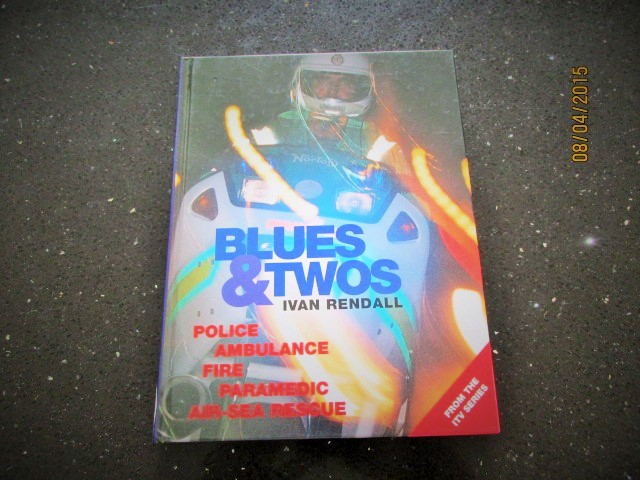 Image for Blues & Twos: Police, Ambulance, Fire, Paramedic, Air-sea Rescue First Printing