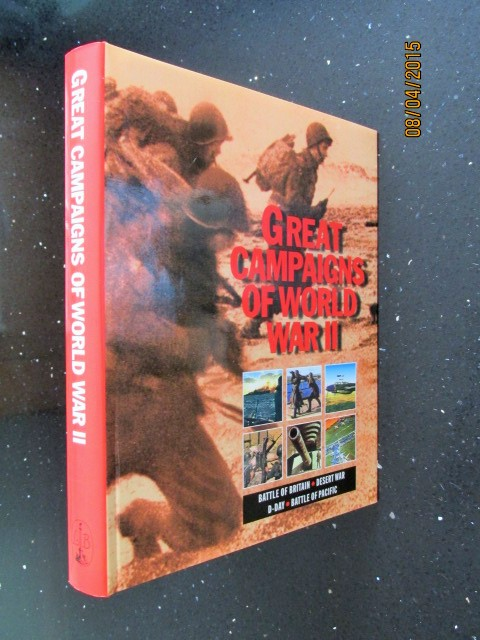 Image for Great Campaigns of World War II Battle Of Britain Desert War D-Day Battle of the Pacific  [ an Unread Fine First Printing ]