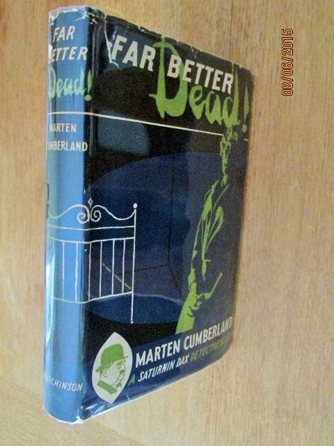 Far Better Dead A Saturnin Dax Detective Novel [ First Edition 1957 in  Jacket ]