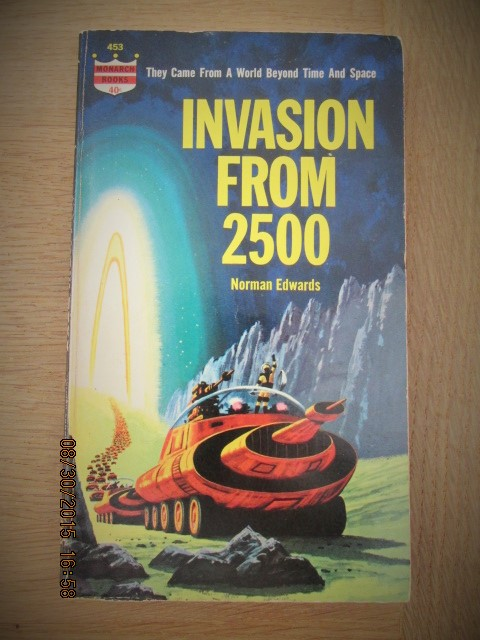 Image for Invasion From 2500 First Publication