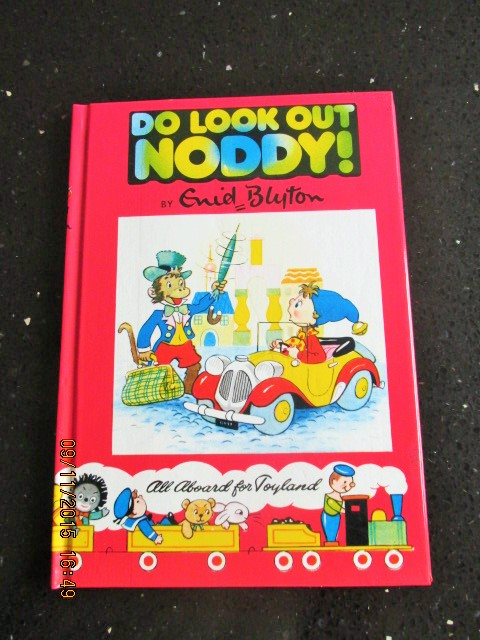 Image for Do Look Out Noddy [ a Mint Unread Copy with Original Golliwog design]