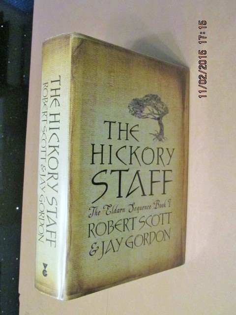 Image for The Hickory Staff [ an Unread Fine Signed First Printing ]