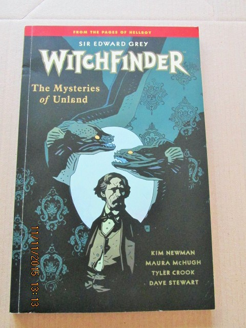 Image for Sir Edward Grey Witchfinder The Mysteries of Unland  [ Signed First Printing ]