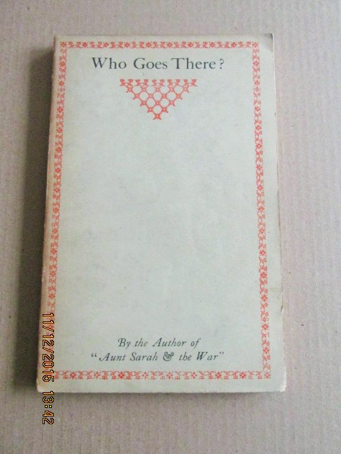 Image for Who Goes There ?  [ 1916 3rd Printing ]
