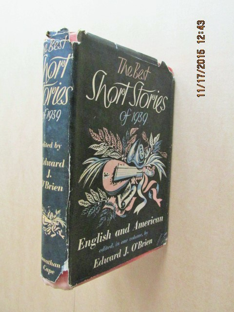 Image for The Best Short Stories of 1939  English and American  in One Volume Edited By edwaRD J O'brien [  1939 1st Printing in d w ]