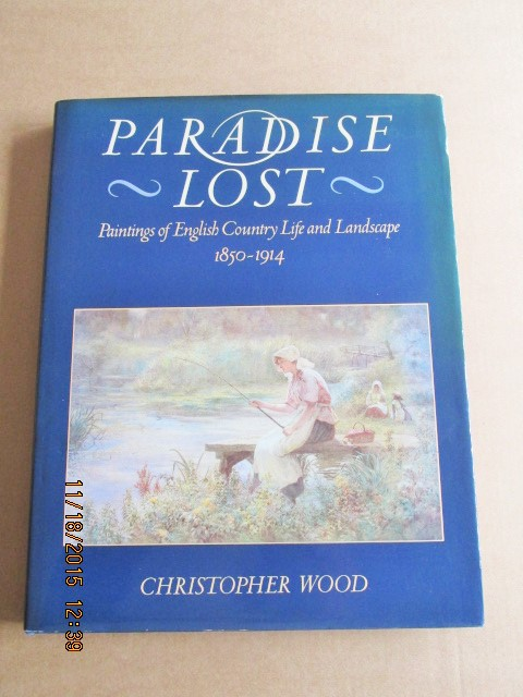 Image for Paradise Lost: Paintings of English Country Life and Landscape, 1850-1914