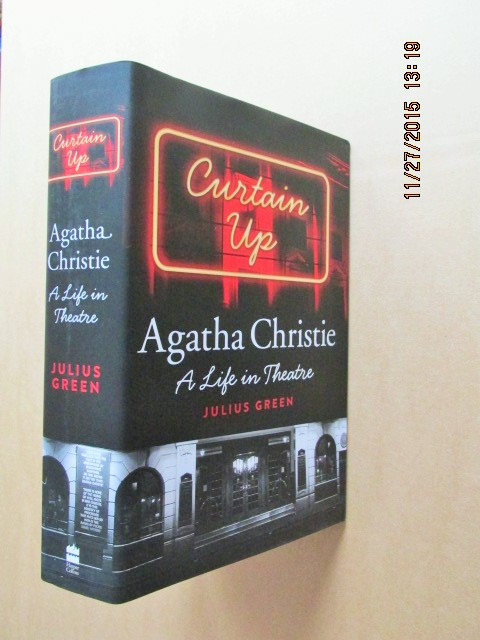 Image for Curtain Up Agatha Christie a Life in Theatre Unread Fine First Printing