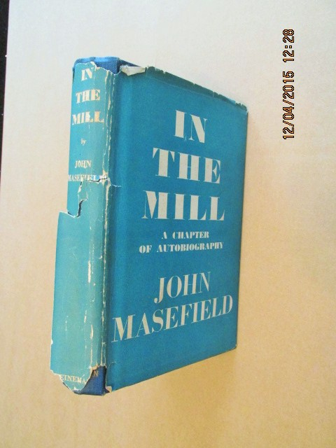 Image for In the Mill a Chapter of Autobiography [ 1941 First Printing ]