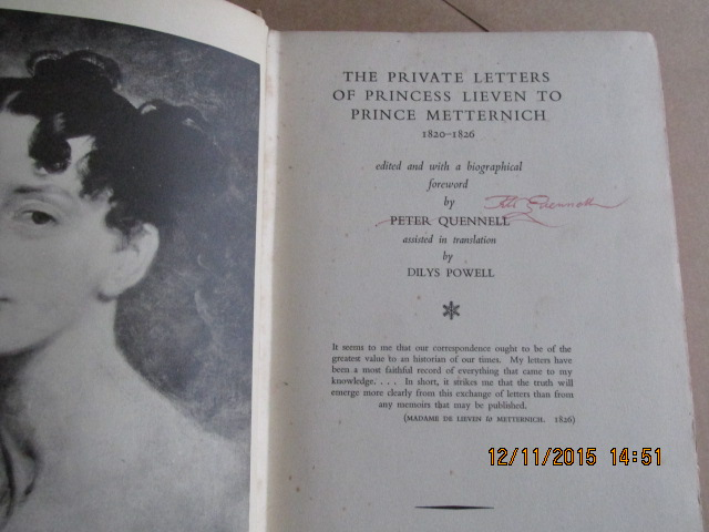 Image for The Private Letters of Princess Lieven to Prince Metternich 1820-1826 First Edition Signed By the Author and Marjorie Quennell