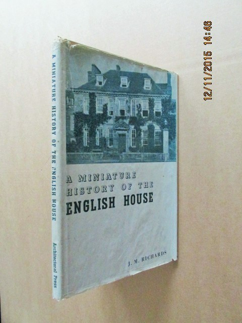 Image for A Miniature History of the English House [ 1938 First Printing in Dustjacket ]
