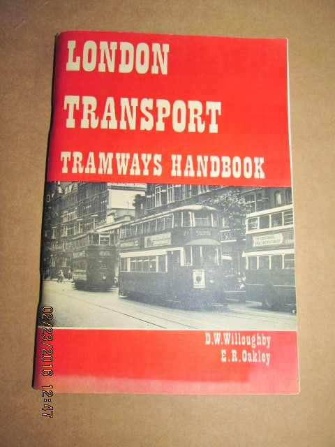 Image for London Transport Tramways Handbook [ First Printing with 3 pullouts]
