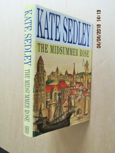 Image for The Midsummer Rose First Edition Hardback in Dustjacket