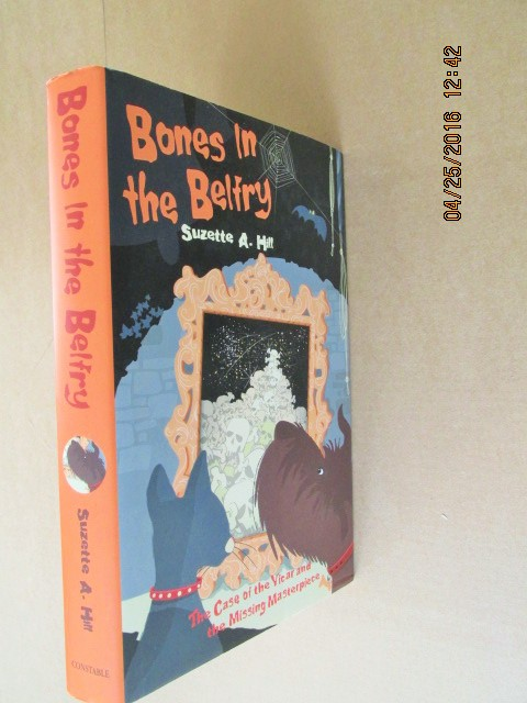 Image for Bones in the Belfry Signed Lined Dated Fine 1st Printing