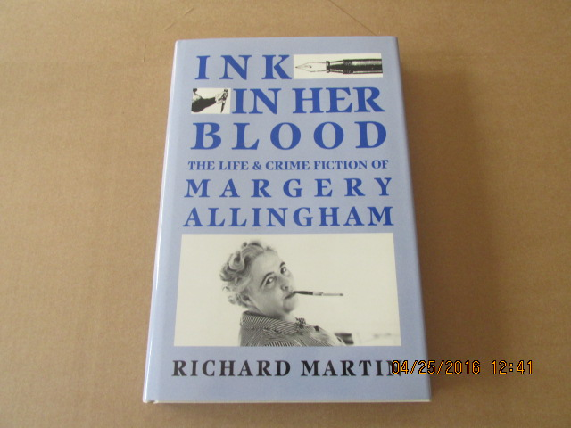 Image for Ink in Her Blood Life and Crime Fiction of Margery Allingham (a Very Fine First Printing )