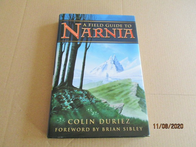 Image for A Field Guide to Narnia First Edition Hardback in Dustjacket
