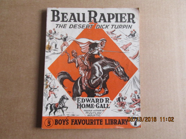Image for Boy's Favourite Library Issue Number 3 Dated September 1948 Beau Rapier the Desert Dick Turpin  By Edward R Home-Gall