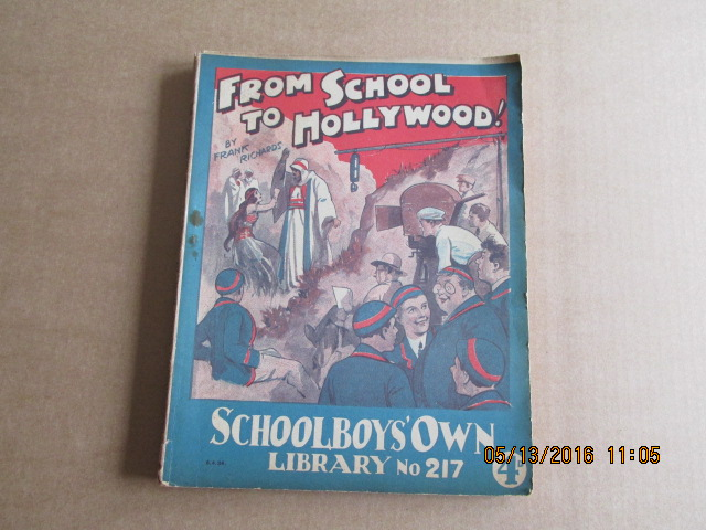 Image for School Boy's Own Library No 217  Dated  5.4.34  From School to Hollywood By Frank Richards