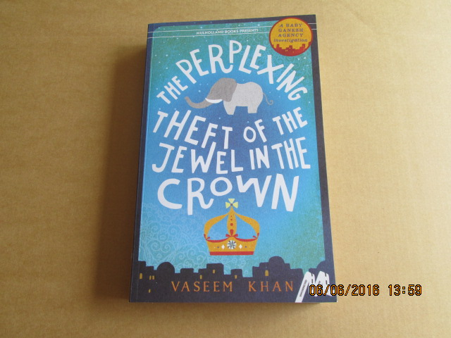 Image for The Perplexing Theft of the Jewel in the Crown   [ an Unread Fine Proof Copy  ]