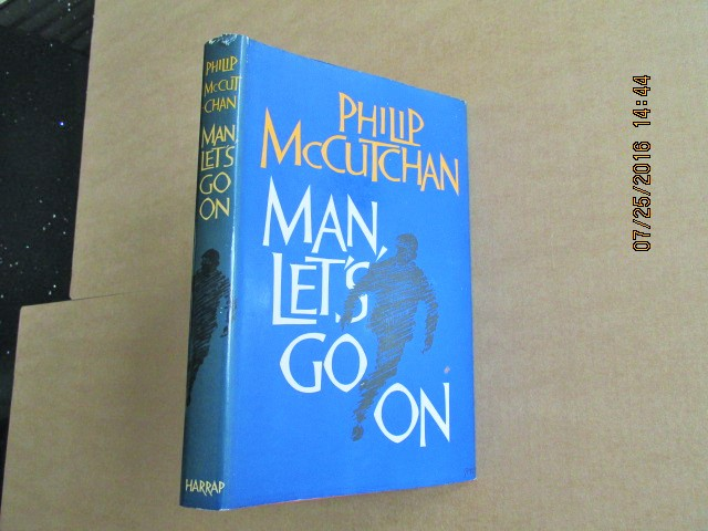 Image for Man Let's Go On First Edition Hardback in Dustjacket