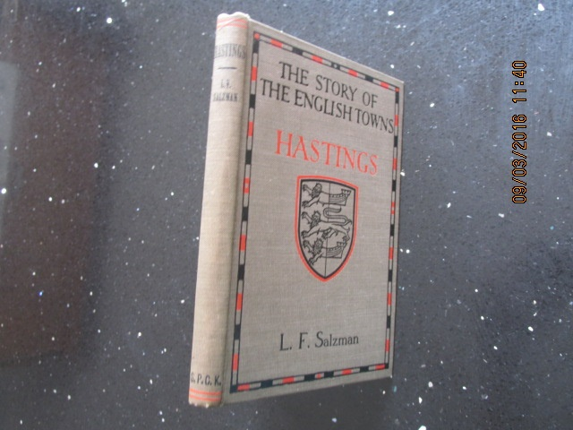 Image for The Story of the English Towns Hastings [ 1921 First Printing ]