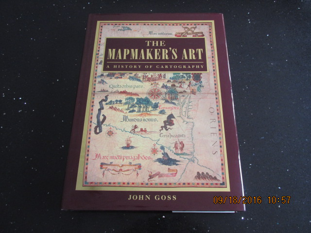 Image for The Mapmakers Art A History of Cartography [  A Fine First Printing in Jacket ]