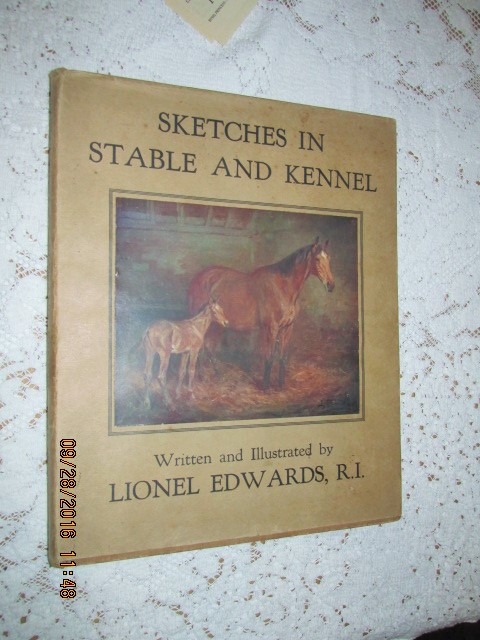 Image for Sketches in Stable and Kennell [ 1933 Edition in Dustjacket ]