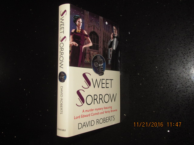 Image for Sweet Sorrow Signed Lined Dated First Edition Hardback in Dustjacket