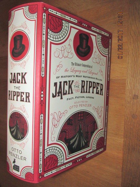 Image for The Ultimate Compendium of the Legacy and Legend of History's Most Notorious Killer Jack the Ripper Fact Fiction Legend [ an Unread Fine First Printing ]