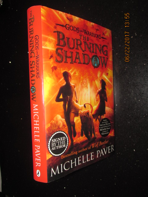 Image for The Burning Shadow Gods and Warriors Book 2 Signed First Edition Hardback in Dustjacket Special with Orange Page Edges and Extra Text at Back of Book