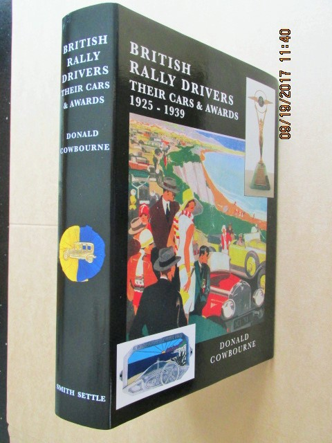 Image for British Rally Drivers, Their Cars and Awards 1925 - 1939 [ An Unread Very Fine First Printing ]