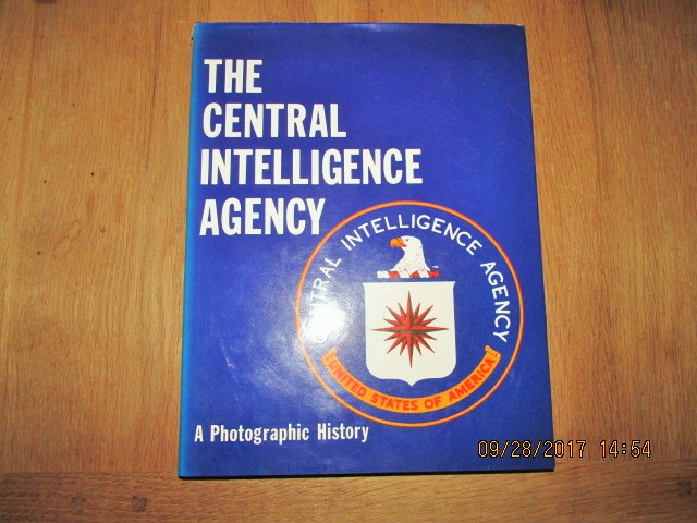 Image for The Central Intelligence Agency A Photographic History