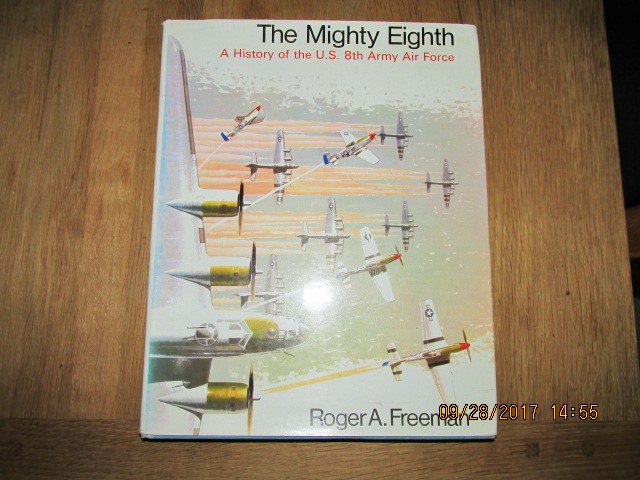 Image for Mighty Eighth a History of the U S 8th Army Air Force
