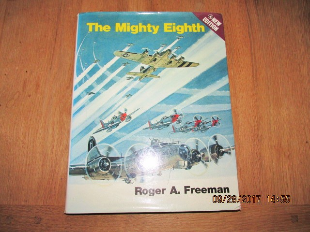 Image for Mighty Eighth New Edition a History of the U S 8th Army Air Force